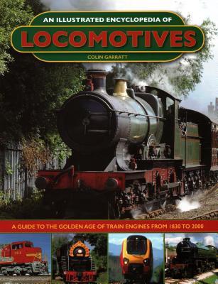 Afbeelding van An Illustrated Encyclopedia of Locomotives