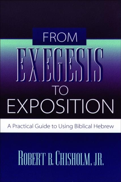 Afbeelding van From Exegesis to Exposition