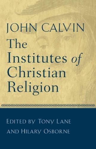 Afbeelding van The Institutes of Christian Religion