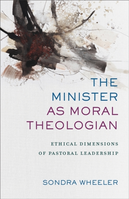 Afbeelding van The Minister As Moral Theologian