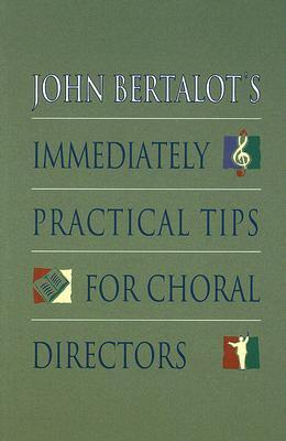 Afbeelding van John Bertalot's Immediately Practical Tips for Choral Directors