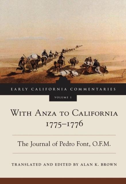 Afbeelding van With Anza to California, 1775-1776