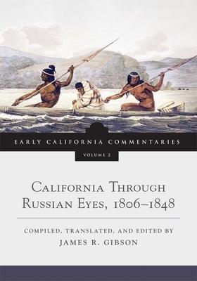 Afbeelding van California Through Russian Eyes, 1806-1848