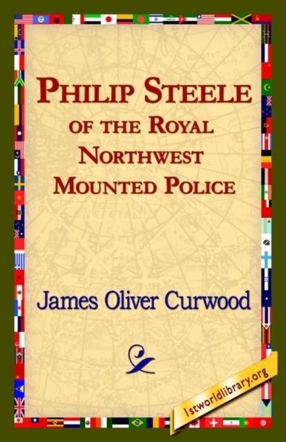 Afbeelding van Philip Steele of the Royal Northwest Mounted Police