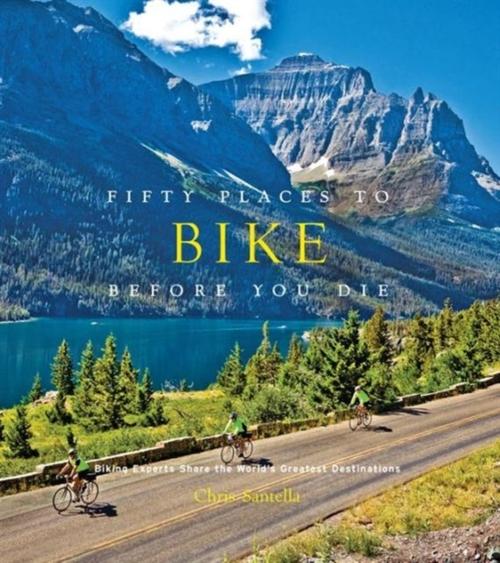 Afbeelding van Fifty Places To Bike Before You Die