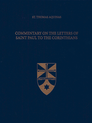 Afbeelding van Commentary on the Letters of Saint Paul to the Corinthians (Latin-English Edition)