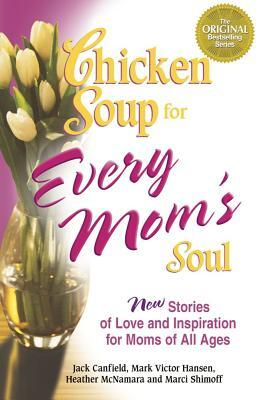 Afbeelding van Chicken Soup for Every Mom's Soul
