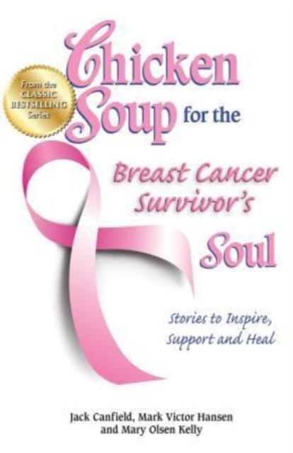 Afbeelding van Chicken Soup for the Breast Cancer Survivor's Soul