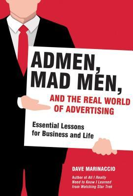 Afbeelding van Admen, Mad Men, and the Real World of Advertising