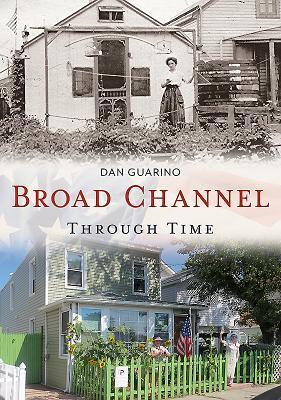 Afbeelding van Broad Channel Through Time