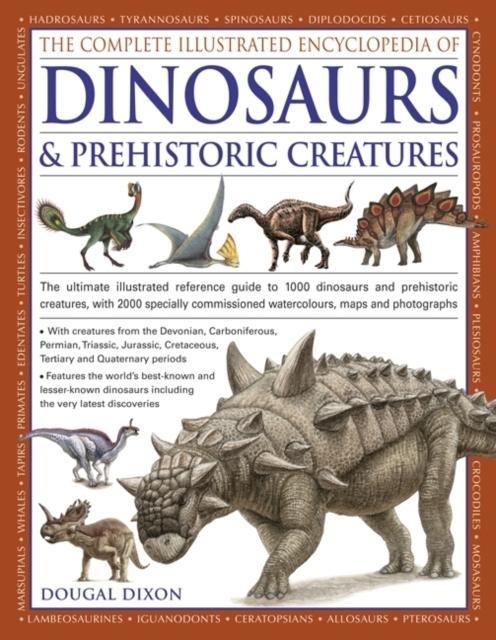 Afbeelding van Complete Illustrated Encyclopedia of Dinosaurs & Prehistoric Creatures