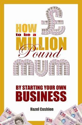 Afbeelding van How to Be a Million Pound Mum
