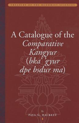 Afbeelding van A Catalogue of the Comparative Kangyur (bka''gyur dpe bsdur ma)