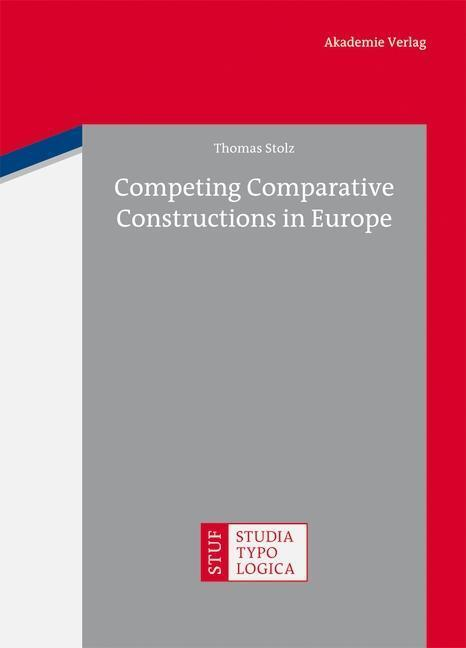 Afbeelding van Competing Comparative Constructions in Europe