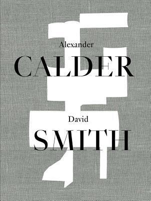 Afbeelding van Alexander Calder / David Smith