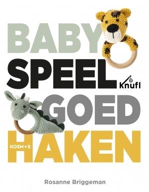Babyspeelgoed Haken Rosanne Briggeman 9789043921022 Boek