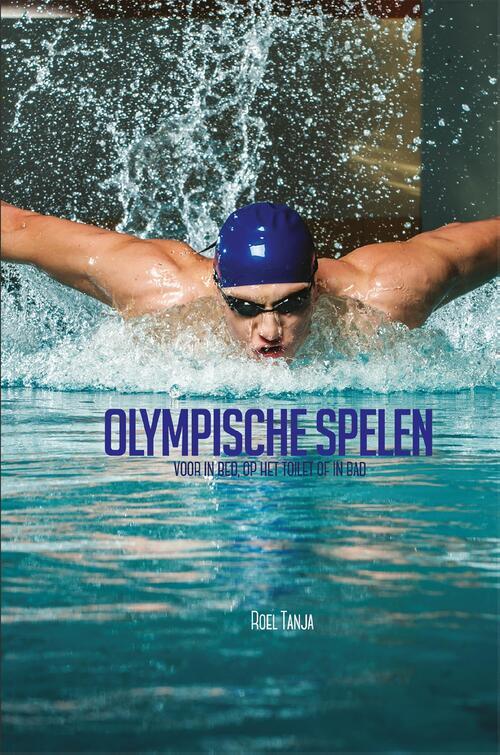 Olympische Spelen voor in bed, op het toilet of in bad - eBook - Roel Tanja - eBook (9789045320915)