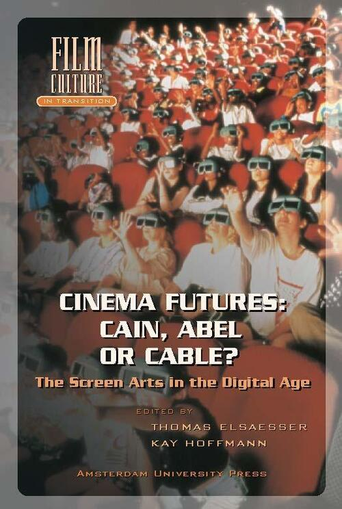 Afbeelding van Cinema futures: Cain, Abel or cable?