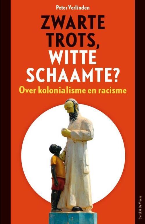 Zwarte Trots Witte Schaamte Peter Verlinden 9789056155995 Boek Bookspot Be
