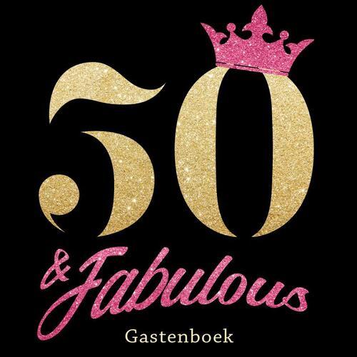 Verrassend 50 & Fabulous - Gelukkige 50e Verjaardag Gastenboek 1970 Geboren ZD-03