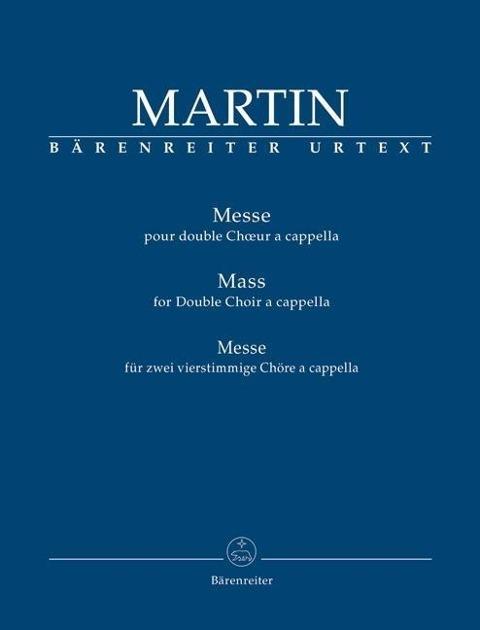 Afbeelding van Messe pour double Ch¿ur a cappella (Messe für zwei vierstimmige Chöre a cappella)