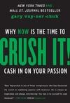 Crush It!-Gary Vaynerchuk