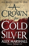 Crown for Cold Silver-Alex Marshall