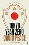 Tokyo Year Zero-David Peace