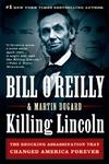 Killing Lincoln-Bill O'Reilly, Martin Dugard