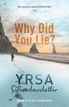 Why Did You Lie?-Yrsa Sigurdardottir