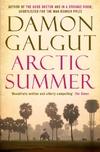 Arctic Summer-Damon Galgut