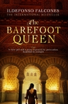The Barefoot Queen-Ildefonso Falcones