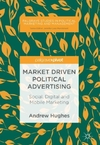 Market Driven Political Advertising-Andrew Hughes