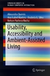 Usability, Accessibility and Ambient Assisted Living-
