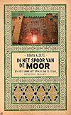 In het spoor van de Moor-Hanny Alders
