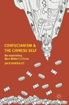 Confucianism and the Chinese Self-Jack Barbalet
