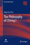 The Philosophy of Ch'eng I-Yung-Ch'un Ts'ai