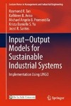 Input-Output Models for Sustainable Industrial Systems-Raymond R. Tan