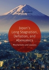 Japan's Long Stagnation, Deflation, and Abenomics-Kenji Aramaki