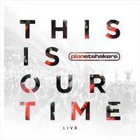 This Is Our Time-Planetshakers-CD