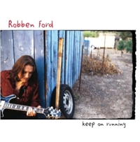 Keep On Running-Robben Ford-CD
