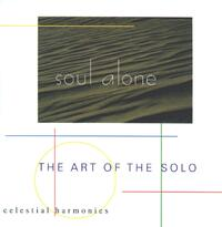Soul Alone. The Art Of The Solo--CD