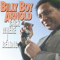 Back Where I Belong-Billy Boy Arnold-CD
