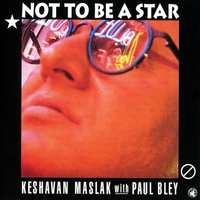 Not To Be A Star (CD)-Paul Bley-CD