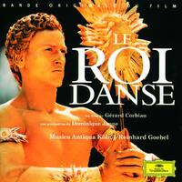Le Roi Danse-Original Soundtrack, Reinhard Goebel-CD