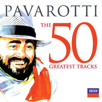 Pavarotti The 50 Greatest Tracks-Luciano Pavarotti-CD