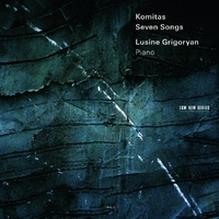 Komitas Piano Compositions-Lusine Grigorian-CD