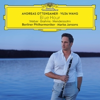 Blue Hour: Weber, Brahms, Mendelsso-Andreas Ottensamer, Yuja Wang-CD