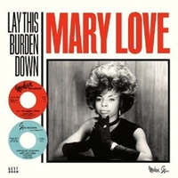 Lay This Burden Down-Mary Love-LP