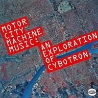Motorcity Machine Music-Cybotron-CD
